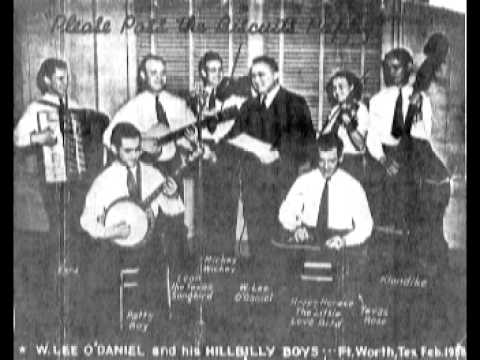 W Lee O'Daniel&His Hillbilly Boys~There'll Be Some Changes Made