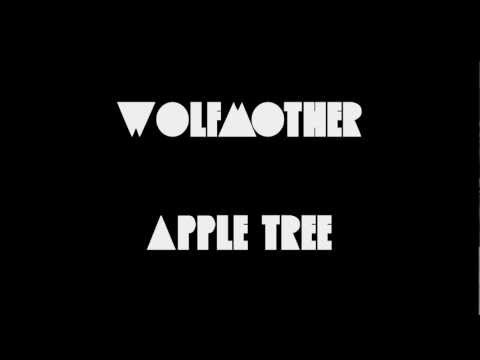 Wolfmother - Apple Tree (Lyrics)