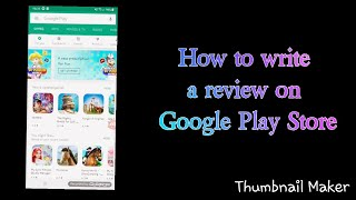 How to write a review | Google Play Store | AnNe _hp