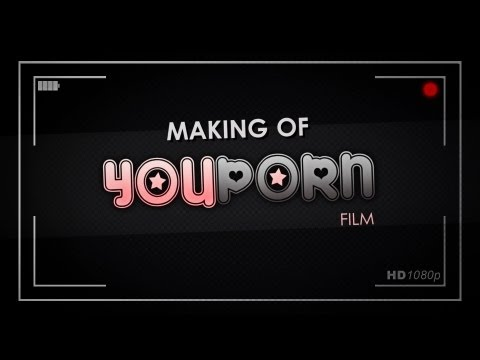 MAKING OF YOUPORN FILM