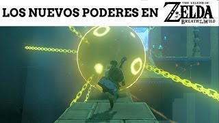 The Legend of Zelda: Breath of the Wild - Así son los nuevos poderes