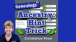 Ancestry.com: New Hint Feature Tricks (2019)