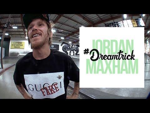 Jordan Maxham's #DreamTrick