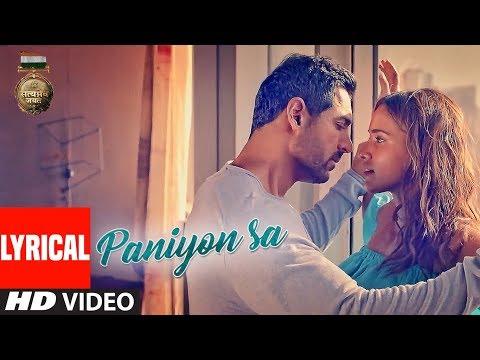 Download Lagu  al : PANIYON SA | Satyameva Jayate | John Abraham | Aisha | Tulsi Kumar | Atif Aslam |Rochak K Mp3 Free
