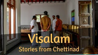 Visit Chettinad | Stay at the Visalam | Experience by  Green Earth Trails