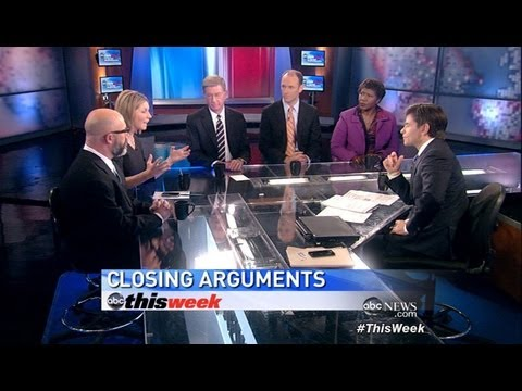 2012 Presidential Election: Mitt Romney, President Obama's Closing Arguments: 'This Week' Roundtable