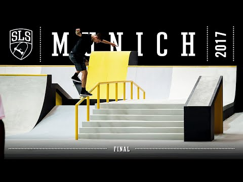 2017 SLS World Tour: Munich | FINAL | Full Broadcast