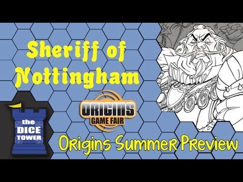 Origins Summer Preview: Sheriff of Nottingham