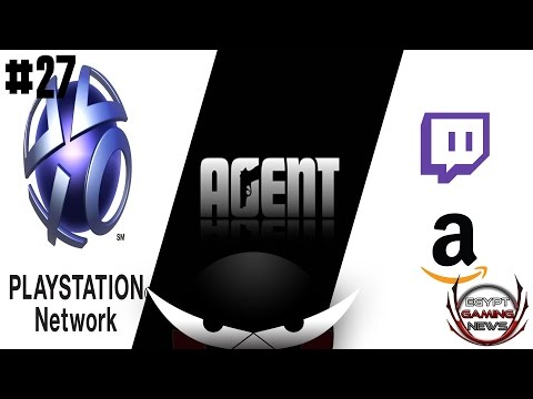 EGN S2E27- PSN hacked ,Amazon buys Twitch & Agent cancellation