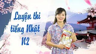 Học tiếng Nhật online - Livestream Chi Tiết Chữa Đề Thi N2 Của Trung Tâm  HCC Nihongo