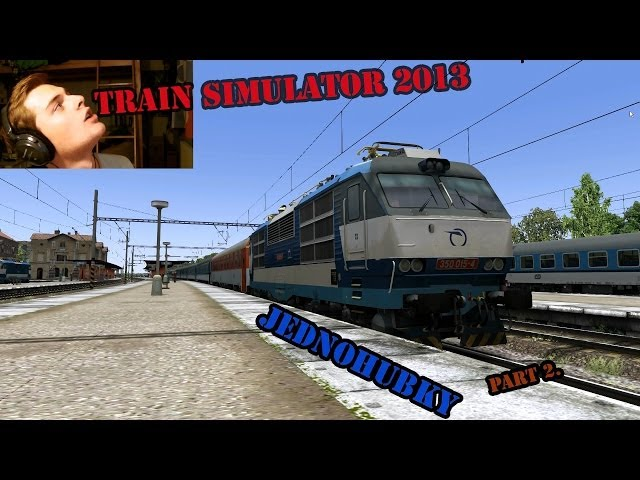 Andy - JEDNOHUBKY part 3. Train Simulator 2013!