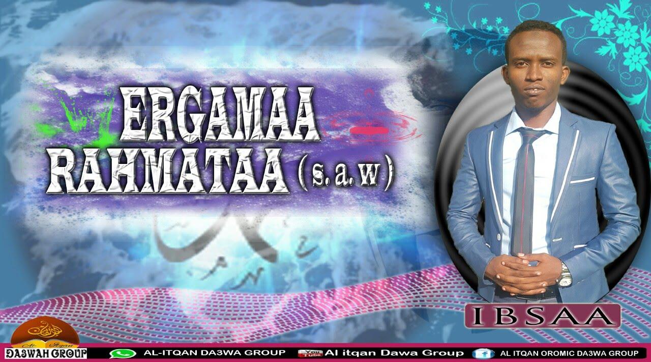 """Al itqan dawa group """" Nashiidaa Ergamaa Rahmataa """""""