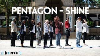 Download Lagu [KPOP IN PUBLIC CHALLENGE NYC] PENTAGON(펜타곤) - Shine(빛나리) Dance Cover Gratis STAFABAND