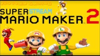 Super Mario Maker 2 Viewer Levels, Multiplayer, and More! (Submit levels with !add)