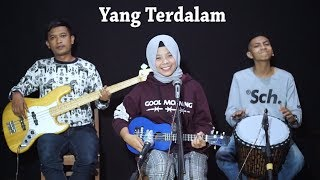 Peterpan - Yang Terdalam Cover by Ferachocolatos ft. Gilang & Bala