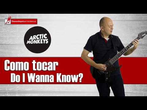 Como Tocar Do I Wanna Know? De Arctic Monkeys Tutorial Para Guitarra