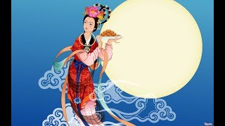 Happy Mid-Autumn Festival Legend, Stories - Mooncake Festival - Sự tích Tết Trung Thu bằng Tiếng Anh