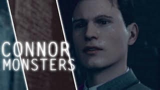 MONSTERS    Connor // RK800    GMV