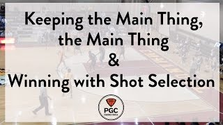 The Main Thing & Winning with Shot Selection   Week 5   PGC Coaches Circle   Powered by TeamSnap