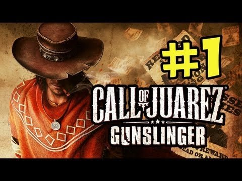 Call of Juarez Gunslinger Walkthrough - Part 1 Howdy Partner (Xbox Live,PSN,Steam)