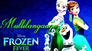 Frozen Fever - Making Today a Perfect Day (Multilanguage)