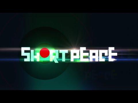 Short Peace - Reseña