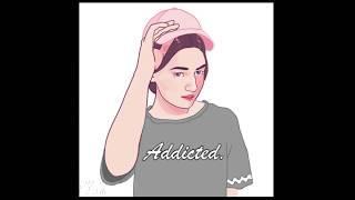 ADDICTED - J.