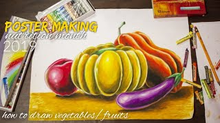 how to draw veggies and fruits with oil pastel poster making nutrition month 2019