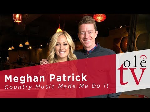 Meghan Patrick - Country Music Made Me Do It MP3