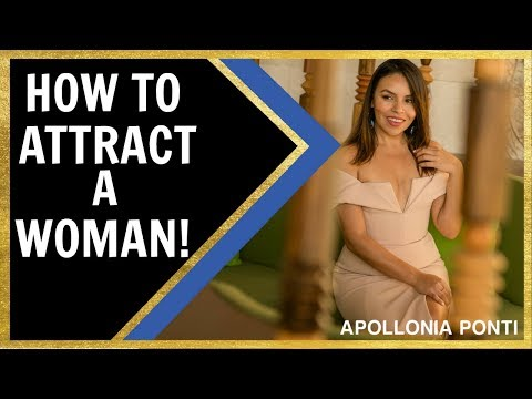 How To Make A Woman Attracted To You | 4 Tips!