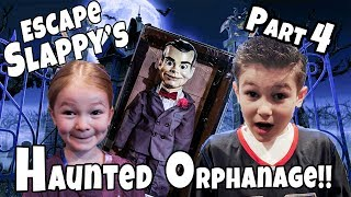 Escape the Abandoned Orphanage!! Can We Get Rid Of Slappy Part 4