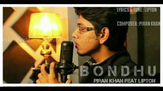 Bondhu || Piran khan feat. Lipton || Lyrical video ||