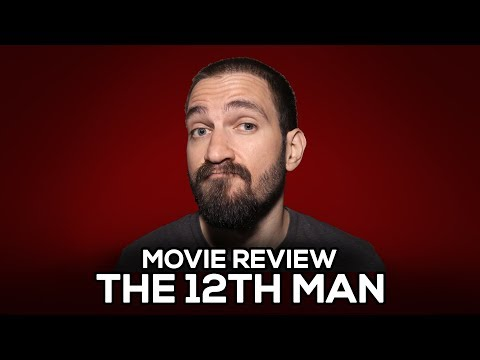 The 12th Man - Movie Review - (No Spoilers)