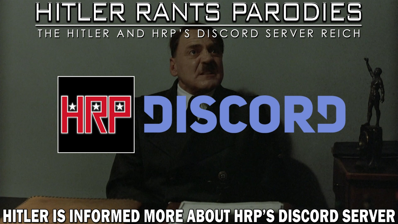 Hitler is informed more about HRP's Discord server