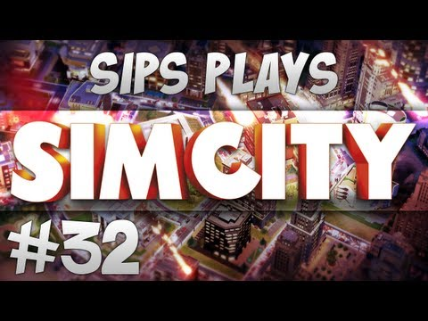 Sips Plays Sim City - Part 32 - Hurricane Sips