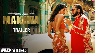 Yo Yo Honey Singh Makhna Song Trailer T Series Bhushan Kumar