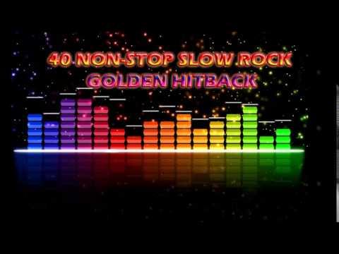 40 Non-Stop Slow Rock Golden Hitback