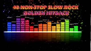 40 Non-Stop Slow Rock Golden Hitback