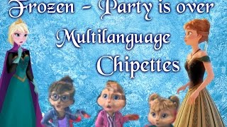 Frozen - Party is over multilanguage Chipettes