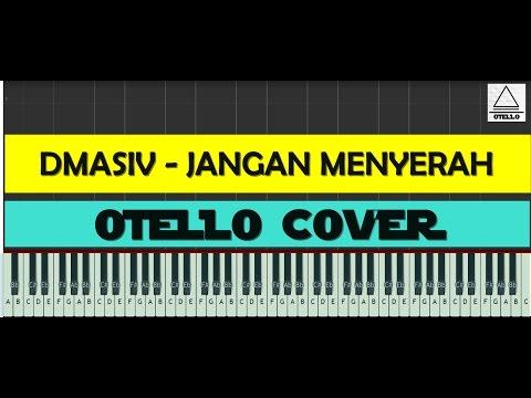 Dmasiv - Jangan Menyerah Piano Cover + Lyrics (cc) by Otello Piano