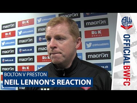 BOLTON V PRESTON | Neil Lennon's reaction