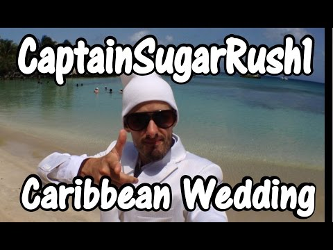 CaptainSugarRush Caribbean Wedding Adventure