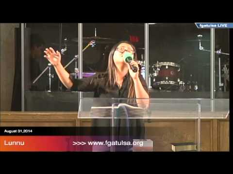 Lunnu @ FGATulsa-August 31,2014 English Service