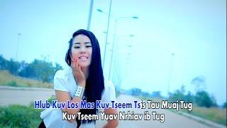 Hlub kuv los mas (Official Music Video) - Npaub Thoj