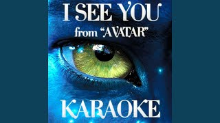 I See You Karaoke Version From 34 Avatar 34