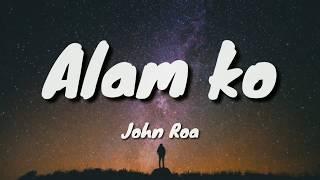 Alam Ko - John Roa