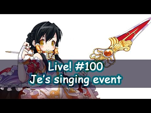 Je's singing event : Live streaming #100