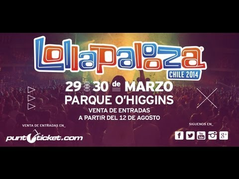 Lollapalooza Chile 2013 - Video oficial