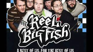 Watch Reel Big Fish Im Cool video