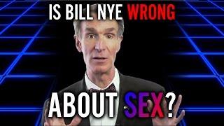 Is Bill Nye Wrong: Sex | Part 2 | NearEDGE